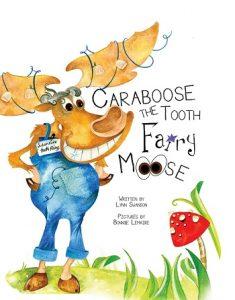 Children's Dental Health Books | Caraboose the Tooth Fairy Moose