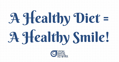 A Healthy Diet Equals a Healthy Smile
