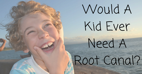 Root Canals Children & Kids
