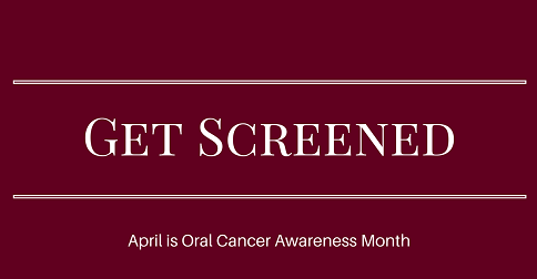 Get Screened for Oral Cancer