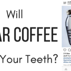 Clear Coffee Stained Teeth